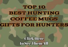 Top 10 Best Hunting Coffee Mugs Gifts for Hunters - Hunting Magazine